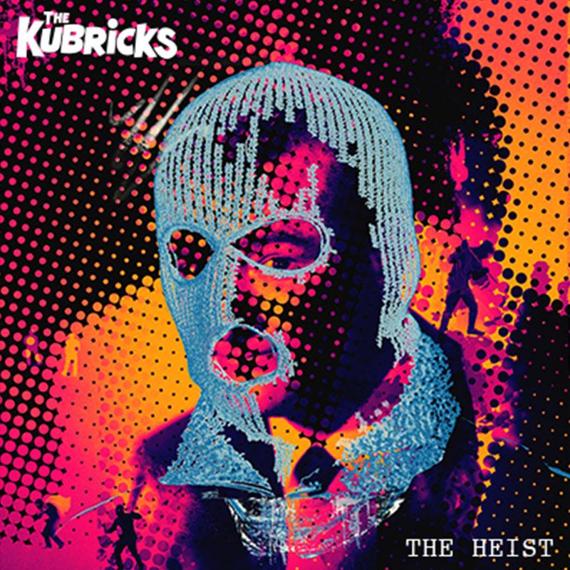 The Kubricks The Heist